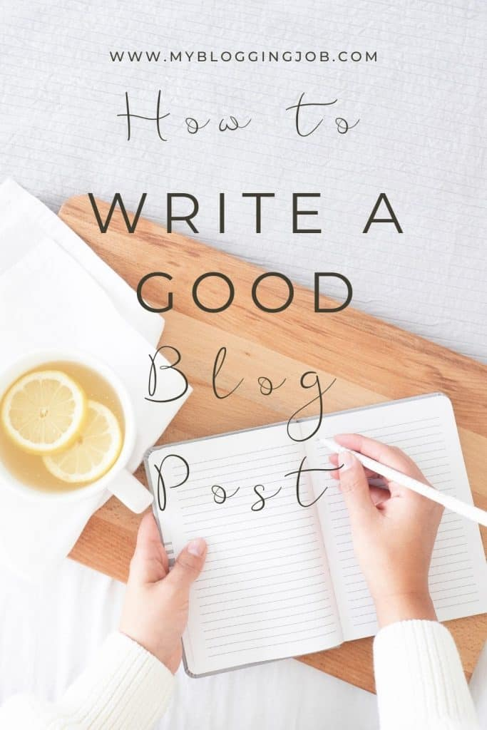 How to Write a Good Blog Post 01
