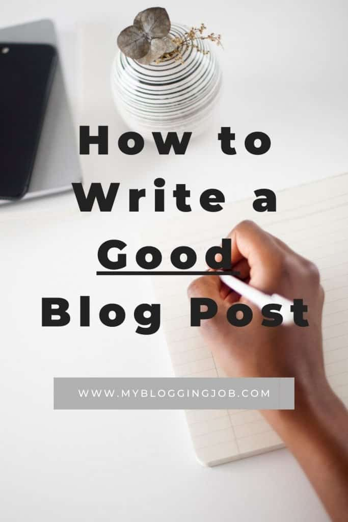 How to Write a Good Blog Post 02