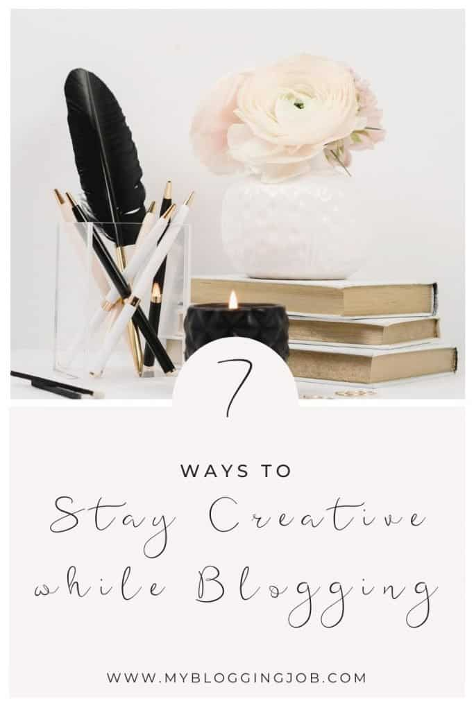 How to stay creative while blogging 01
